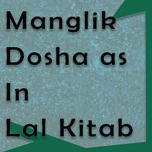 manglik dosha as in lal kitab